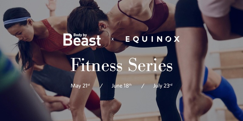 BEAST (Body by EAST) Presents EQUINOX Fitness Series @ East Hotel | Miami | Florida | United States