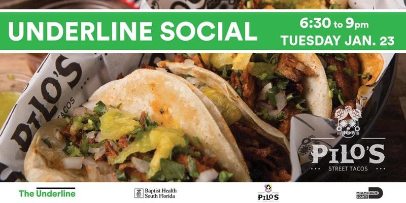 Underline Social at Pilo's Street Tacos @ Pilo's Tacos   Miami   Florida   United States